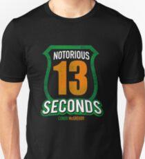 notorious 13 seconds T-Shirt