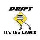 Legal Drift Zone – BMW M3 E46 Drifting Inspired Unisex T-Shirt by ShiftShirts
