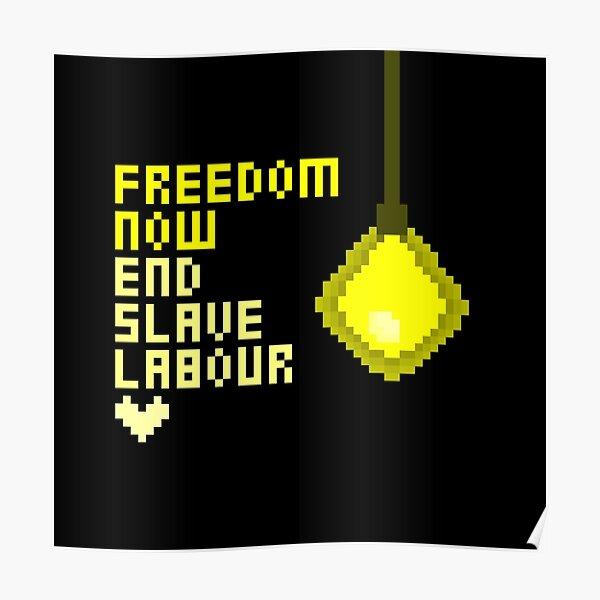 End Slave Labour Now Poster