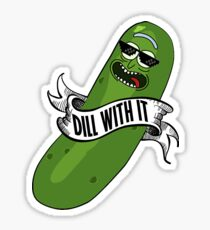 Dill With It - Pickle Rick Meme Sticker