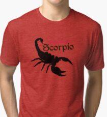 Never Piss Off a Scorpio Tri-blend T-Shirt