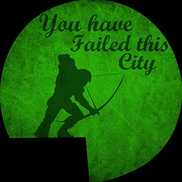 You have failed this city by james0scott