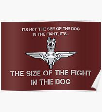 It' not the size of the dog in the fight... Poster