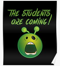 Funny Back To School The Students Are Coming Emoji Face Poster