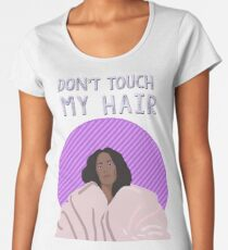 Don't touch my hair Women's Premium T-Shirt