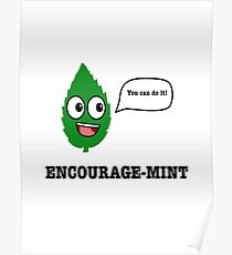 Encourage Mint - Pun design Poster
