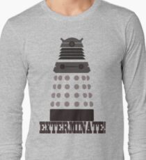 Exterminate Long Sleeve T-Shirt