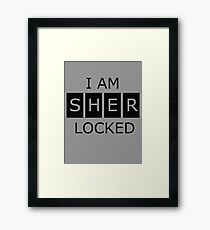 I am SHERLOCKED Framed Print