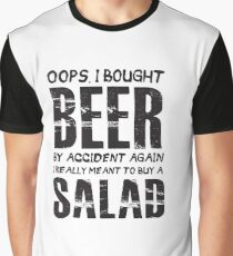 Oops, I Bought Beer By Accident Again - Salad - Funny  Graphic T-Shirt
