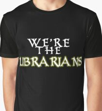 We're the Librarians Graphic T-Shirt