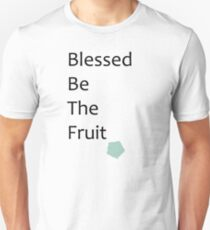 Blessed Be The Fruit T-Shirt