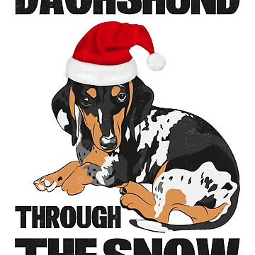 Dachshund Through The Snow by RetroMerch