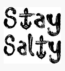 Stay Salty Photographic Print