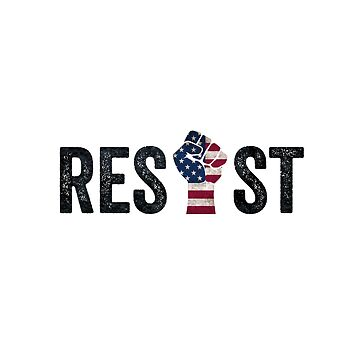 Resist Fist Anti Trump Democracy  by CarbonClothing