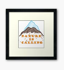 NATURE IS CALLING Framed Print