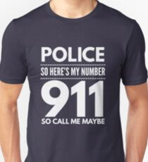 911 so call me maybe T-Shirt