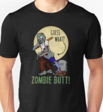 Halloween Humor - Guess What? Zombie Butt! T-Shirt