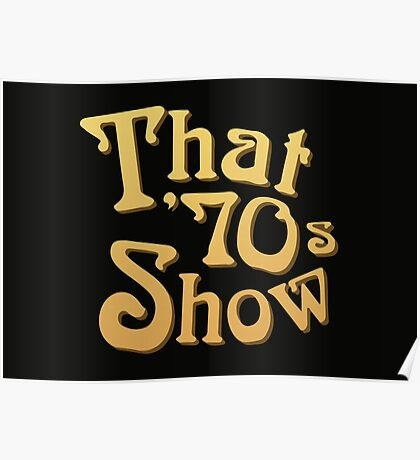 Title - That '70s Show Poster