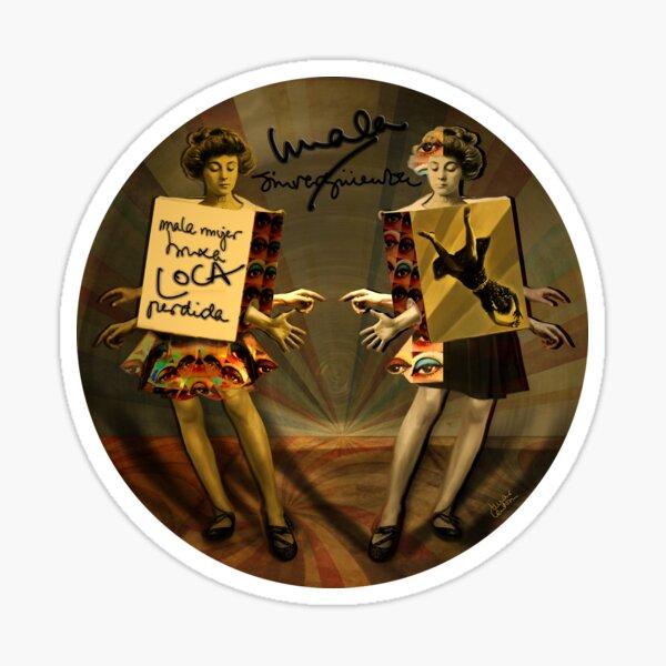"""""""Mala mujer"""" Sticker"""