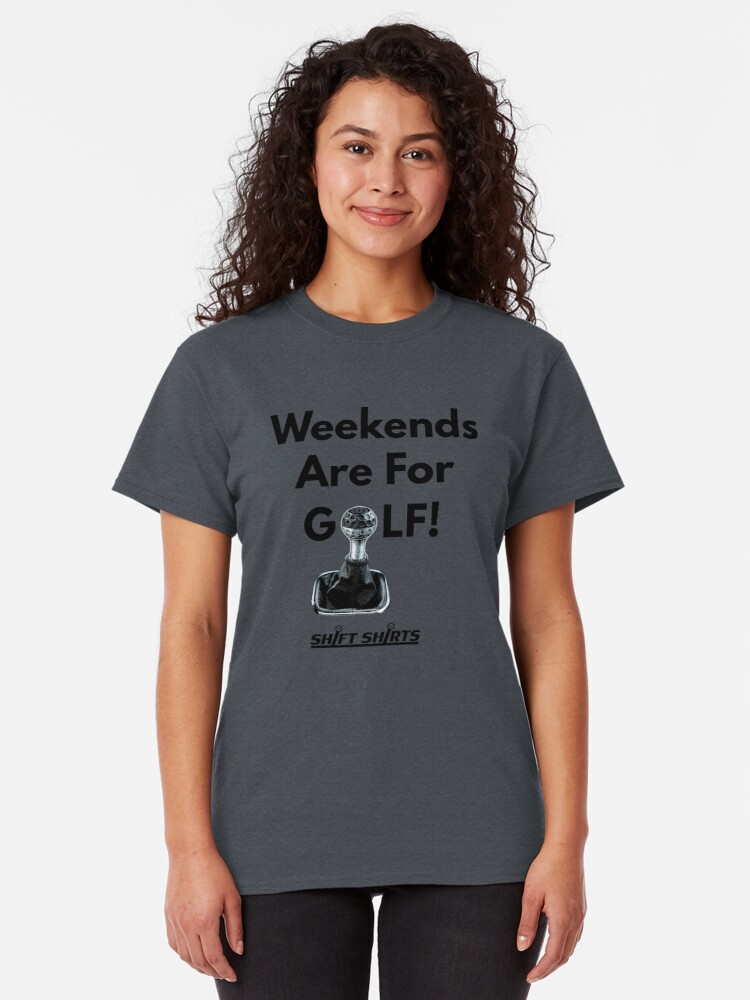 Alternate view of Weekend Golfer - Volkswagen Golf VW GTI Classic T-Shirt
