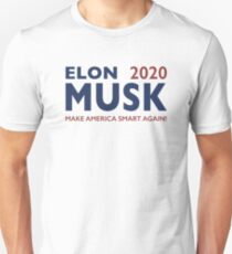 Elon Musk 2020 - Make America Smart Again! T-Shirt