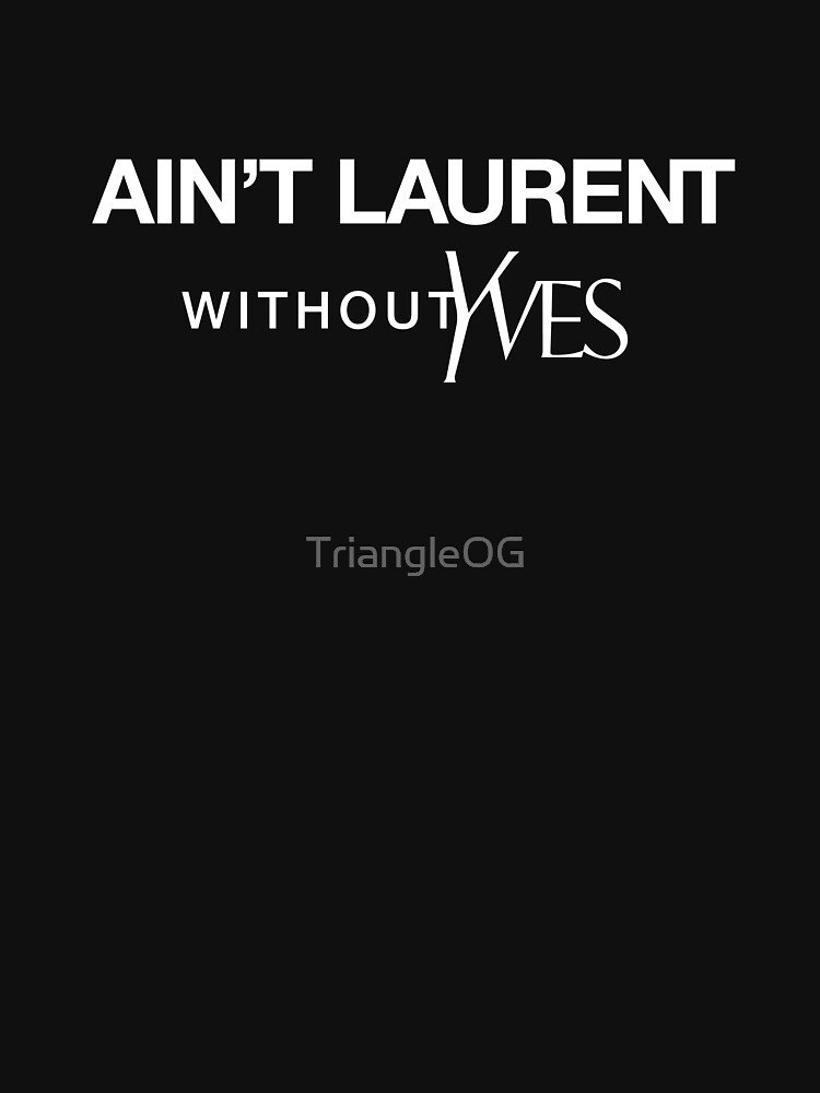 Ain't Laurent without Yves - white | Sweatshirt