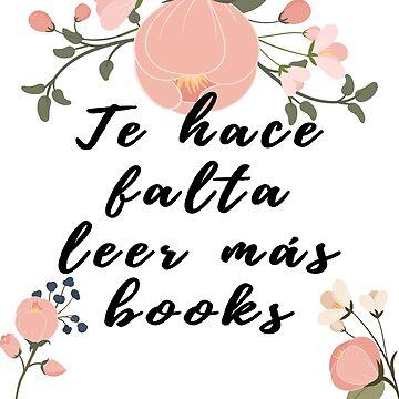 Te hace falta leer más books by alexbookpages