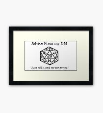 Pithy Roleplay Game Quote Framed Print
