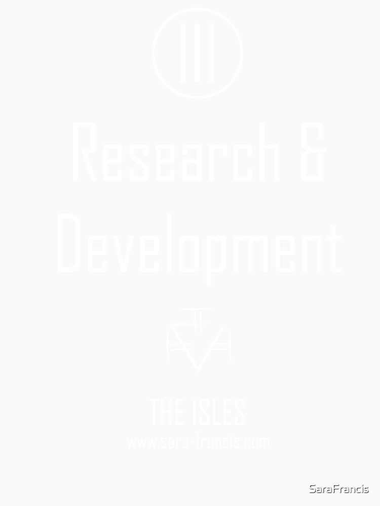 Research and Development - Shirt by SaraFrancis