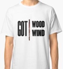 Got Wood... Got Wind... Got Bassoon Classic T-Shirt