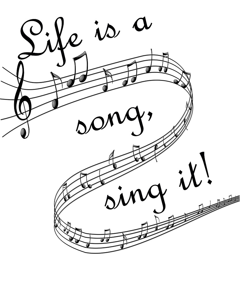Life is a song sing it, music by sslover713