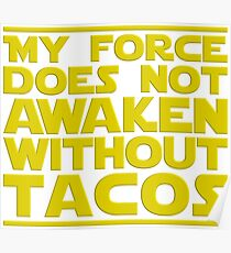 Nerdy Quote > No Force Without Tacos > Sci-Fi Poster