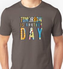 Maverick Collection - Tomorrow Is Another Day T-Shirt