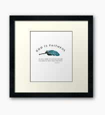 God is Faithful - Psalm 91 Bible verse and feather Framed Print