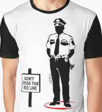 Don't cross the red line Graphic T-Shirt