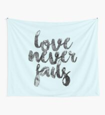 LOVE NEVER FAILS Wall Tapestry