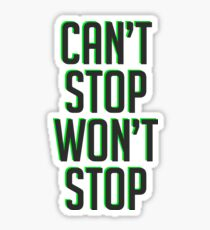 Lucio - Can't Stop Won't Stop Sticker