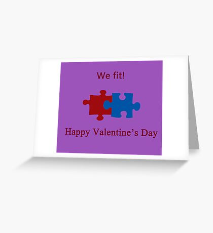 We Fit (Jigsaw Valentines) Greeting Card