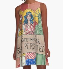 Nevertheless, She Persisted A-Line Dress