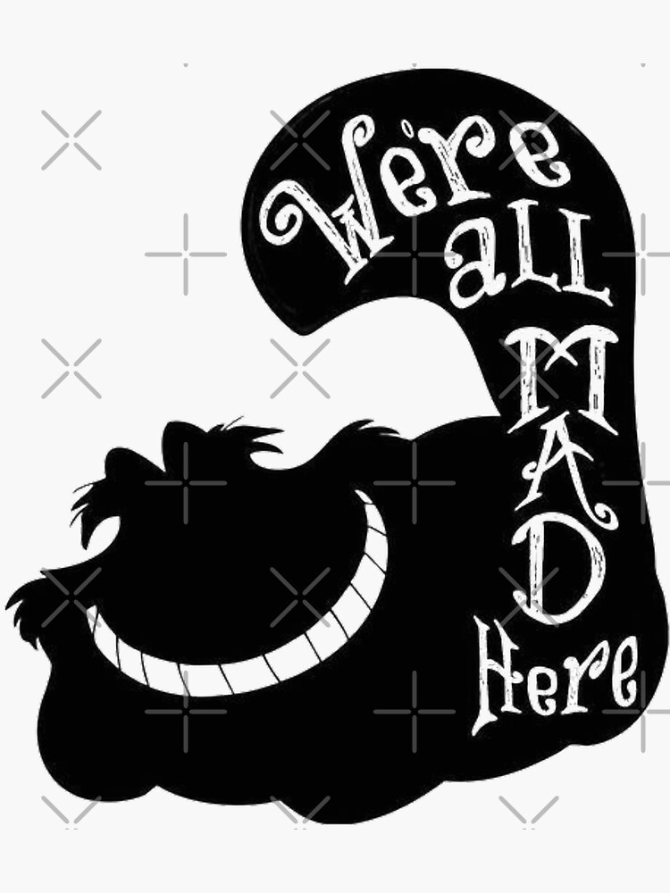 We're All Mad Here Cheshire by prince-of-pluto