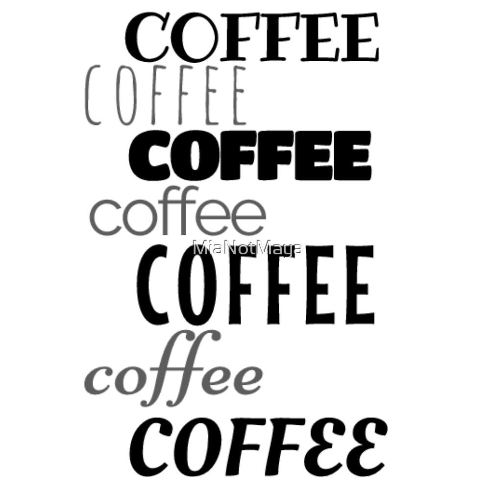 coffee design typography by MiaNotMaya