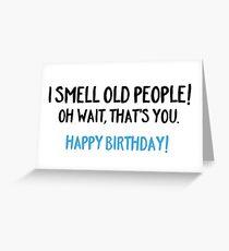 Ich rieche alte Menschen Grußkarte