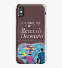 Handbook For The Recently Deceased iPhone Case/Skin