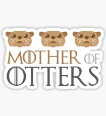 mother of otters Sticker