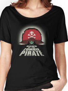 Dawn of the Zombie Pirate Women's Relaxed Fit T-Shirt