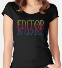 Editor in charge Women's Fitted Scoop T-Shirt