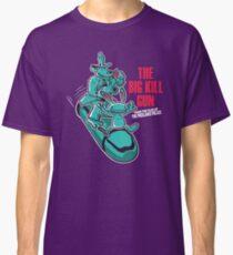The Big Kill Gun Classic T-Shirt