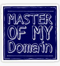 Master of My Domain Sticker