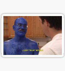 Tobias Funke Blue Himself Sticker