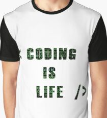 Coding Is Life Graphic T-Shirt